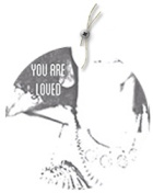 You are loved 200 x252